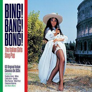 Bing! Bang! Bong!: Italian Girls Sing Pop /  Various [Import]