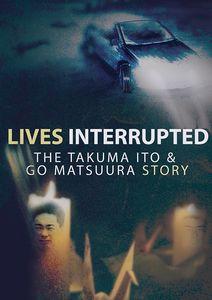 Lives Interrupted