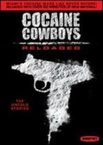 Cocaine Cowboys: Reloaded