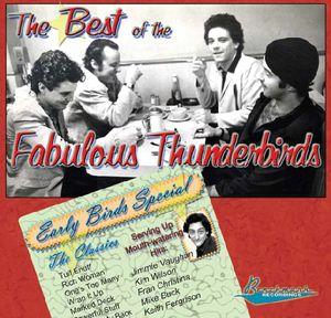 Best of the Fabulous Thunderbirds: Early Bird Spec