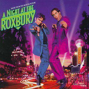 A Night at the Roxbury (Original Soundtrack)