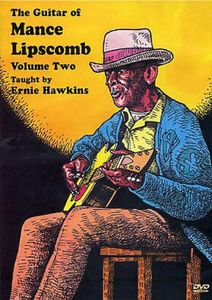 The Guitar of Mance Lipscomb: Volume 2