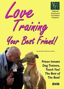 Love Training Your Best Friend