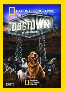 National Geographic: Dogtown - New Beginnings