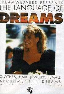 Language of Dreams: Clothes,Hair,Jewelry: Female Adornment in Dreams