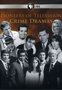 Pioneers of Television: Pioneers of Crime Dramas