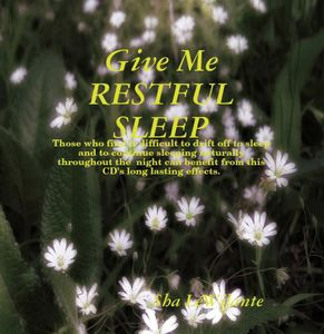 Give Me Restful Sleep