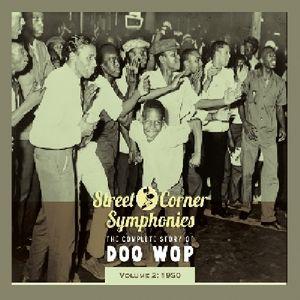 Street Corner Symphonies 1950 2 /  Various