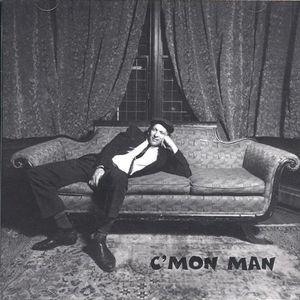 Cmon Man