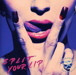Split Your Lip [Import]