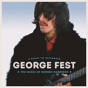 George Fest: Night to Celebrate the Music of [Import]