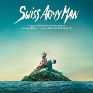 Swiss Army Man (Original Soundtrack)
