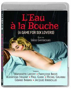 L'Eau a La Bouche (A Game for Six Lovers)