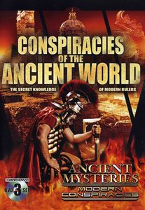 Conspiracies of the Anciant World: Secret Knowledge of Moder Rulers