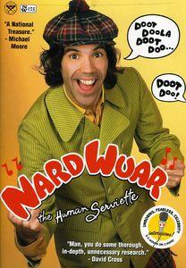 Nardwuar the Human Serviette: Doot Doola Doot Doo...Doot Doo