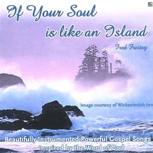 If Your Soul Is Like An Island