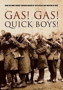 Gas! Gas! Quick Boys!