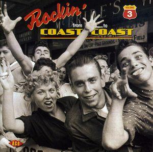 Rocking From Coast To Coast, Vol. 3 [Import]