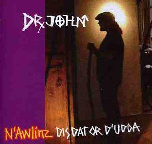N'awlinz: Dis Dat or D'udda