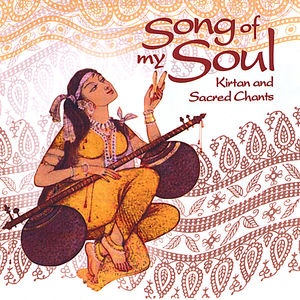 Song of My Soul Kirtan & Sacred Chants