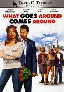 David E. Talbert's What Goes Around Comes Around