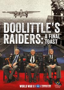 Doolittles Raiders: Final Toast