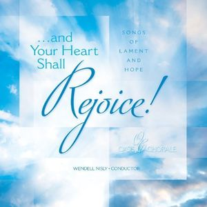 And Your Heart Shall Rejoice!