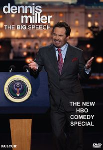 Dennis Miller: The Big Speech
