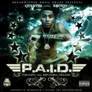 P.A.I.D. (Pursuing All Impossible Dreams)