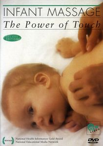 Infant Massage: Power of Touch