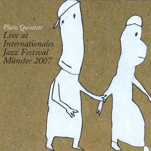 Platz Quintett Live at Internationales Jazz Festiv