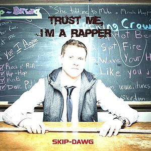 Trust Me I'm a Rapper