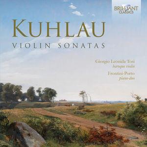 Friedrich Kuhlau: Violin Sonatas