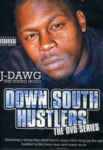 Down South Hustlers: J-Dawg