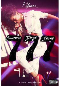 Rihanna 777 Documentary: 7Countries7Days7Shows