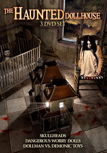 The Haunted Dollhouse Collection: A Diabolical Anthology
