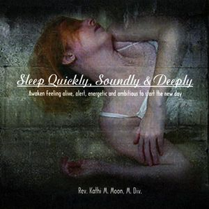 Sleep Quickly Soundly & Deeply