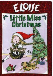 Eloise: Little Miss Christmas