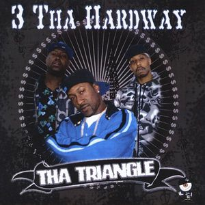 3 Da Hardway