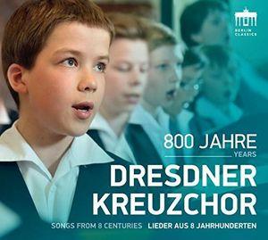 800 Years Dresdner Kreuzchor