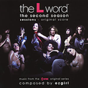 The L Word: The Second Season: Sessions (Original Score) [Explicit Content]