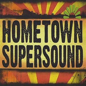 Hometown Supersound