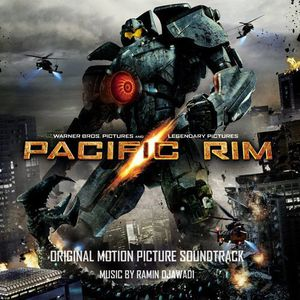 Pacific Rim (Original Motion Picture Soundtrack) [Import]
