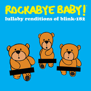 Lullaby Renditions of Blink 182