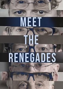 Meet The Renegades