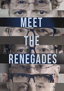 Meet The Renegades