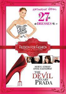 27 Dresses /  The Devil Wears Prada