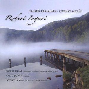 Sacred Choruses/ Choeurs Sacras