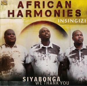 African Harmonies: Siyabonga - We Thank You