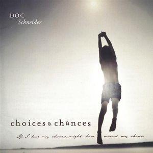 Choices & Chances